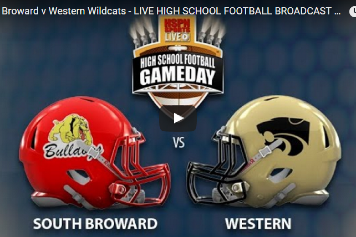 LIVE BROADCAST: South Broward Bulldogs vs Western Wildcats on HSPN Sports™ 6:45pm August 25th!