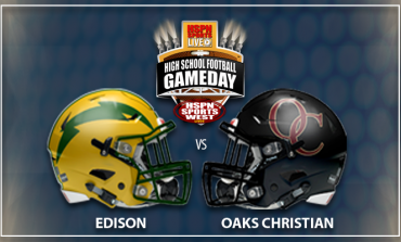 HSPN WEST FEATURES - OAKS CHRISTIAN VS EDISON 'GAME OF THE WEEK' IN CALIFORNIA