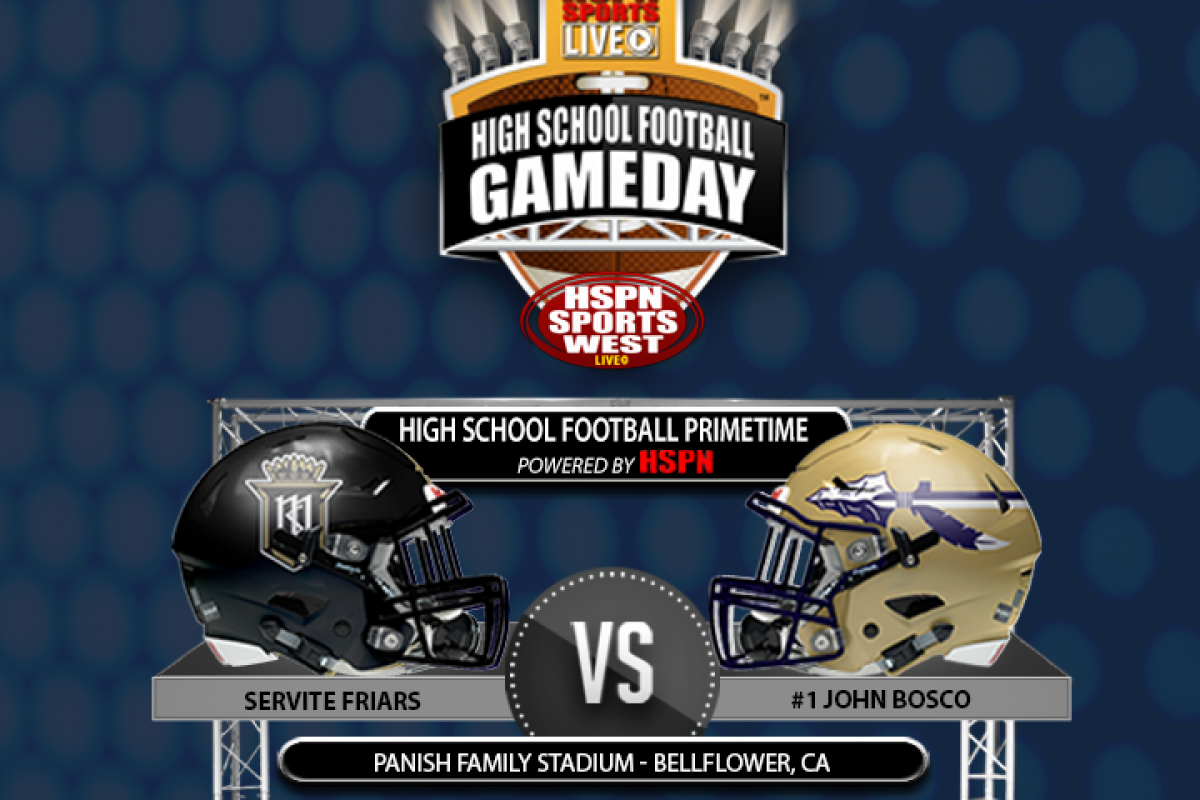 Bosco is Best in the Land and Servite Looks to Spoil in Friday Night Matchup