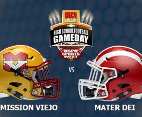 Its Dejavu All Over Again:  Mater Dei Meets Mission Viejo in CIF Quarterfinals